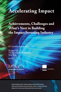 Accelerating Impact: Achievements, Challenges, and What's Next in Building the Impact Investing Industry