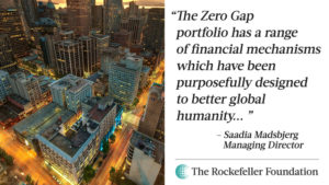 The Zero Gap portfolio has a range of financial mechanisms which have been purposefully designed to better global humanity